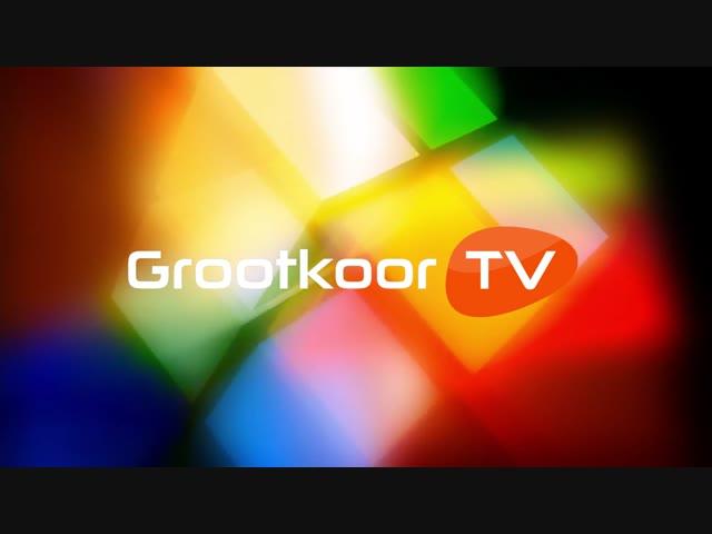 Grootkoor TV